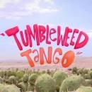 miniature pour Tumbleweed Tango